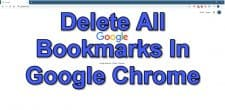 How To Delete All Bookmarks In Google Chrome