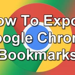How To Export Google Chrome Bookmarks