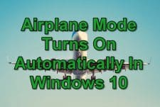 How To Fix Airplane Mode Turns On Automatically In Windows 10