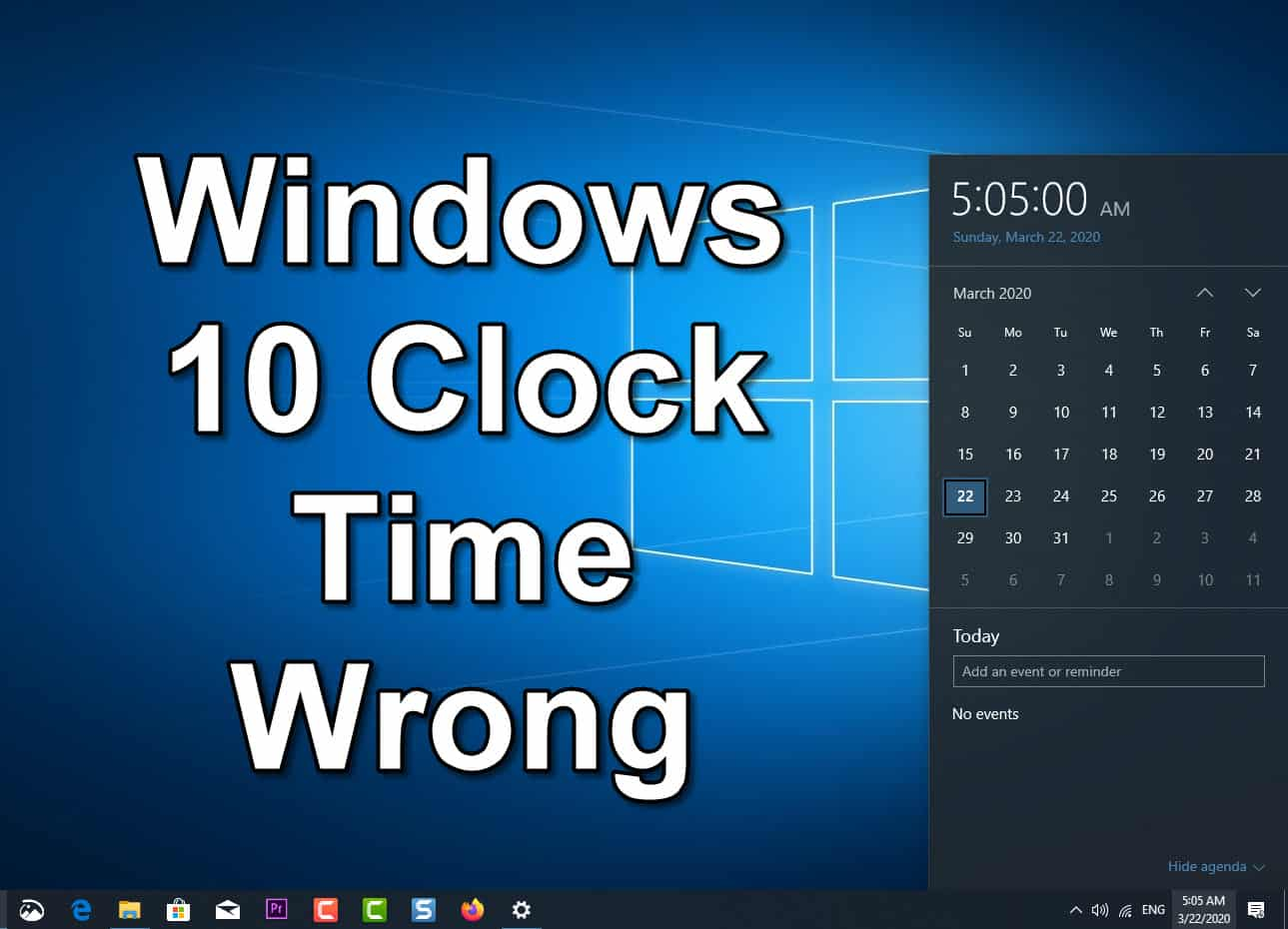 How To Fix Windows 10 Clock Time Wrong Issue