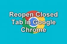 How To Reopen Closed Tab In Google Chrome
