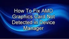AMD Graphics Card Not Detected