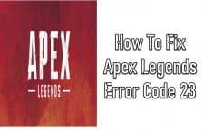 Apex Legends Error Code 23