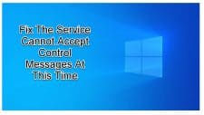 Service Cannot Accept Control Messages At This Time