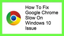 Google Chrome Slow On Windows 10