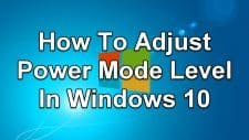 How To Adjust Power Mode Level In Windows 10