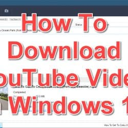 How To Download YouTube Video In Windows 10