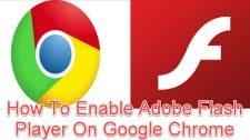 Enable Adobe Flash Player On Google Chrome