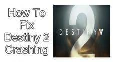 Destiny 2 Crashing
