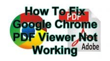How To Fix Google Chrome PDF Viewer Not Working