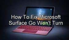 Microsoft Surface Go Won't Turn