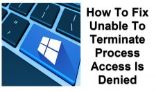 Unable To Terminate Process Access Is Denied