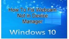 Webcam Not in Device Manager