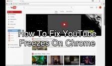 YouTube Freezes On Chrome