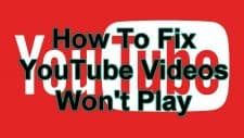 How To Fix YouTube Videos Won't Play