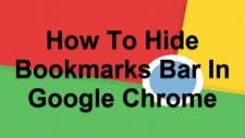 How To Hide Bookmarks Bar In Google Chrome