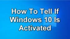 How To Tell If Windows 10 Is Activated