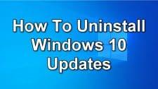 How To Uninstall Windows 10 Updates