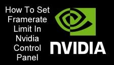 Set Framerate Limit In Nvidia Control Panel