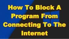 How To Block A Program From Connecting To The Internet