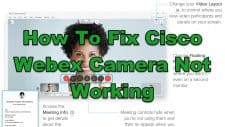 How To Fix Cisco Webex Camera Not Working