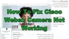How To Fix Cisco Webex Camera Not Working