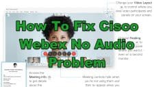 How To Fix Cisco Webex No Audio Problem