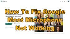 How To Fix Google Meet Microphone Not Working