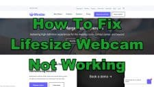 How To Fix Lifesize Webcam Not Working