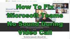 How To Fix Microsoft Teams No Sound During Video Call