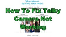 How To Fix Talky Camera Not Working