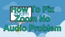 How To Fix Zoom No Audio Problem