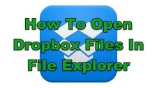 How To Open Dropbox Files In File Explorer