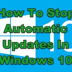 How To Stop Automatic Updates In Windows 10