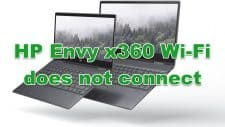 HP Envy x360 Won't Connect To Wi-Fi Quick and Easy Fix