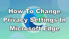 How To Change Privacy Settings In Microsoft Edge