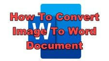 How To Convert Image To Word Document