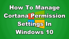 How To Manage Cortana Permission Settings In Windows 10
