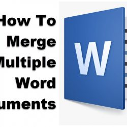 How To Merge Multiple Word Documents