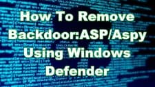 How To Remove Backdoor:ASP/Aspy Using Windows Defender