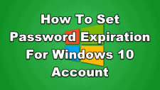 How To Set Password Expiration For Windows 10 Account